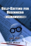 Self-Editing for Beginners