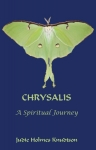 Chrysalis: A Spiritual Journey