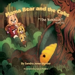 Mama Bear and the Cubs- The Beehive- Book 2