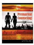Premarital Counseling in the Spirit of Excellence