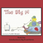 The Big M- Introduction to The Big M