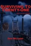 Surviving to Twenty-One- ebook