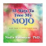 52 Ways to Free My Mojo