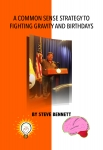 A Common Sense Strategy to Fighting Gravity and Birthdays- eBook